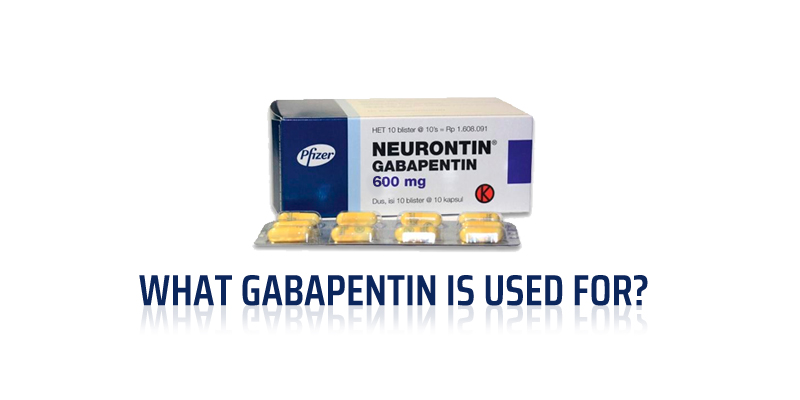 What Gabapentin is used for?